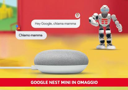 Con TIM SUPER FIBRA Google Nest Mini in regalo